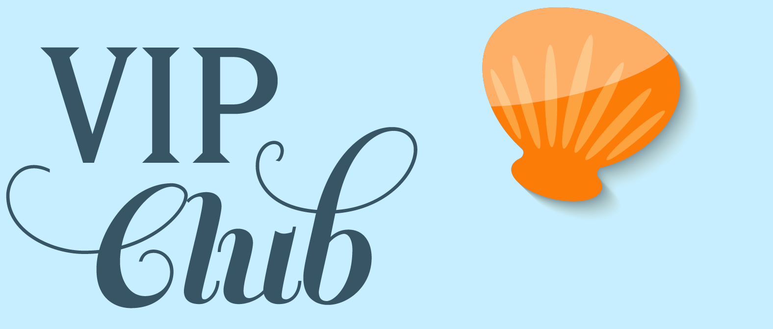 """Blue background with sea shell. Type: """"VIP Club"""""""