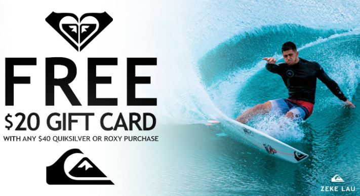 FREE $20 Gift card with any $40 Quiksilver or Roxy purchase