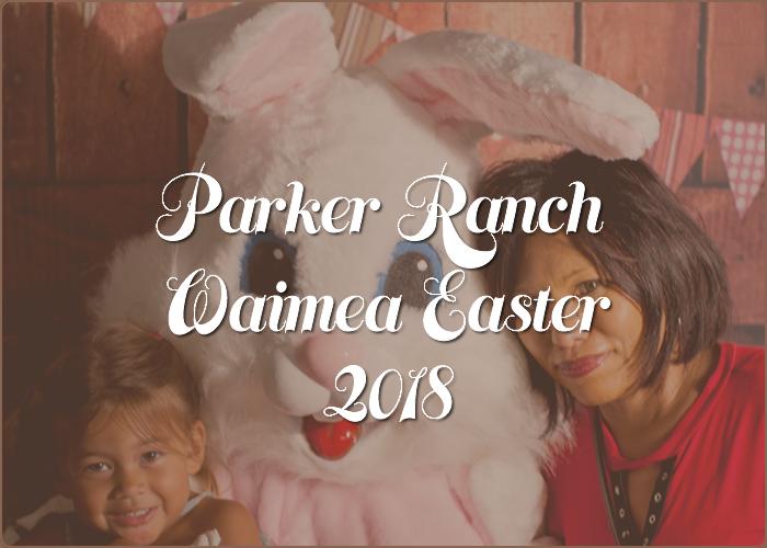 Parker Ranch Waimea Easter 2018 scene