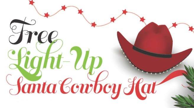 Free Light-Up Santa Cowboy Hat with $25 purchase